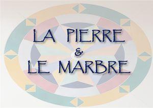 La Pierre et le Marbre